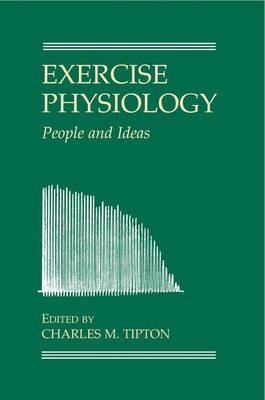 Exercise Physiology (Hardcover): Charles M. Tipton