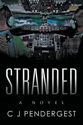 Stranded (Paperback): C.J. Pendergest