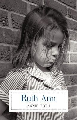 Ruth Ann: Annie Roth