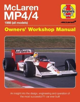 Mclaren Mp4/4 Owners' Workshop Manual - An insight into the design, engineering, maintenan (Hardcover): Haynes Publishing