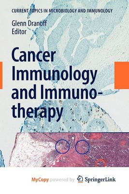 Cancer Immunology and Immunotherapy (Paperback): Glenn Dranoff