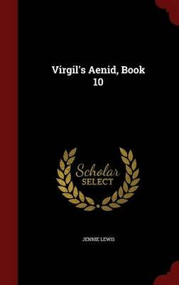 Virgil's Aenid, Book 10 (Hardcover): Jennie Lewis