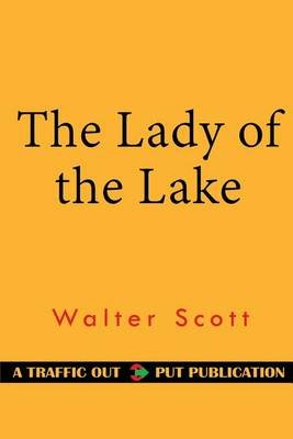The Lady of the Lake (Paperback): Walter Scott