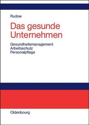 Das Gesunde Unternehmen (English, German, Electronic book text): Bernd Rudow