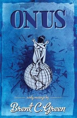 Onus (Paperback): Brian Green, Holly Grothues