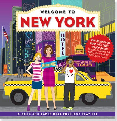 Welcome to New York - A Book and Paper Doll Fold-Out Play Set (Hardcover): Annmarie Anderson