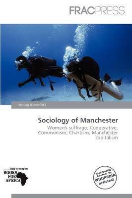 Sociology of Manchester (Paperback): Harding Ozihel