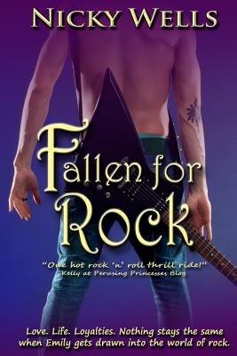 Fallen for Rock (Paperback): Mrs Nicky Wells, Nicky Wells