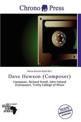 Dave Hewson (Composer) (Paperback): Pollux Variste Kjeld