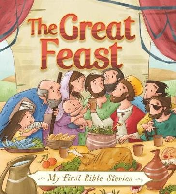 My First Bible Stories (Stories Jesus Told): The Great Feast (Hardcover): Su Box