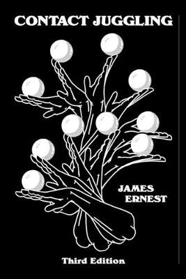Contact Juggling (Paperback): James Ernest