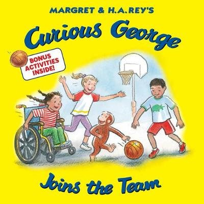 Curious George: Joins the Team (Paperback): H .A. Rey