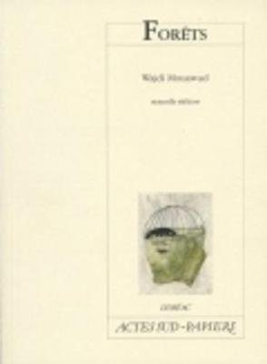 Forets (French, Paperback): Wajdi Mouawad