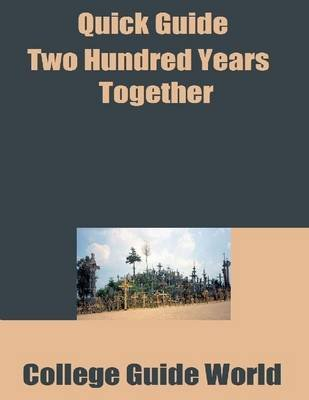 Quick Guide: Two Hundred Years Together (Electronic book text): College Guide World