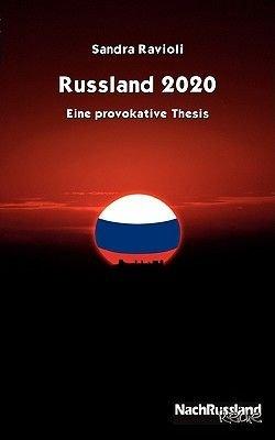 Russland 2020 (German, Paperback): Sandra Ravioli