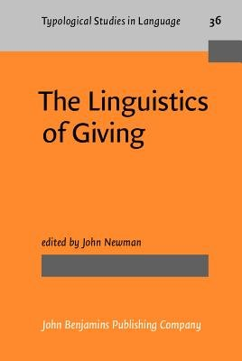 The Linguistics of Giving (Hardcover): John Newman