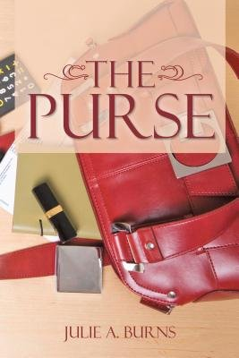 The Purse (Electronic book text): Julie a. Burns