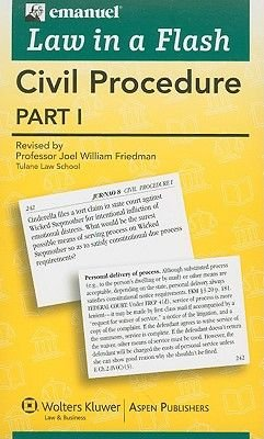 Civil Procedure Part I (Cards, Revised): Joel William Friedman