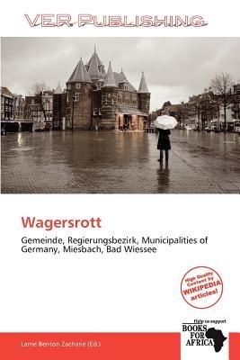 Wagersrott (Paperback): Larrie Benton Zacharie