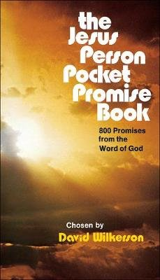 The Jesus Person Pocket Promise Book - 800 Promises from the Word of God (Paperback, UK ed.): David Wilkerson