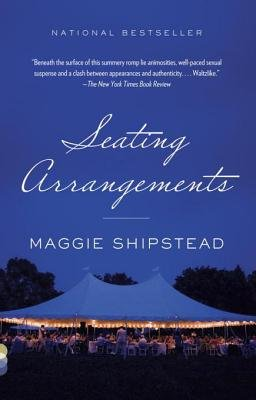 Seating Arrangements (Electronic book text): Maggie Shipstead