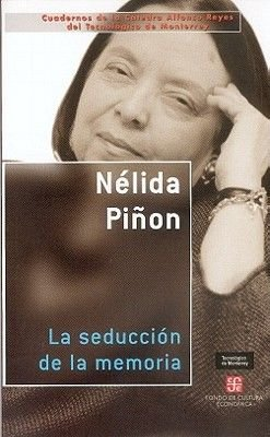 La Seduccion de La Memoria (Spanish, Abridged, Paperback, abridged edition): Mariano Azuela, Nelida Pinon
