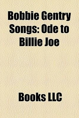 Bobbie Gentry Songs - Ode to Billie Joe, All I Have to Do Is Dream, Raindrops Keep Fallin' on My Head, Let It Be Me, Fancy...