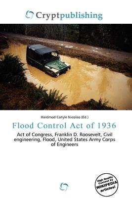 Flood Control Act of 1936 (Paperback): Hardmod Carlyle Nicolao