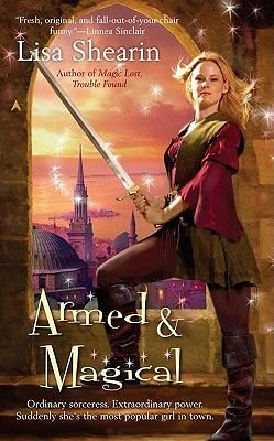 Armed & Magical (Electronic book text): Lisa Shearin