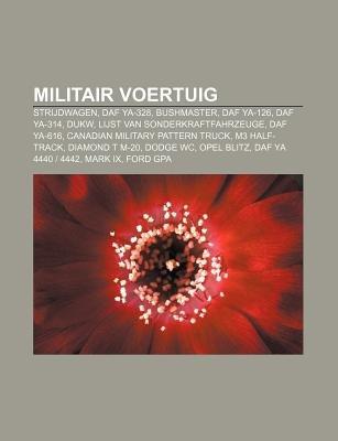 Militair Voertuig - Strijdwagen, Daf YA-328, Bushmaster, Daf YA-126, Daf YA-314, Dukw, Lijst Van Sonderkraftfahrzeuge, Daf...