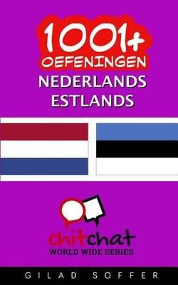 1001+ Oefeningen Nederlands - Estlands (Dutch, Paperback): Gilad Soffer