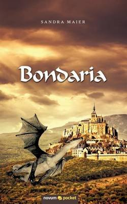 Bondaria (German, Paperback): Sandra Maier
