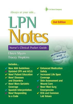 LPN Notes - Nurse's Clinical Pocket Guide (Spiral bound, 2nd Revised edition): Ehren Myers, Tracey Hopkins