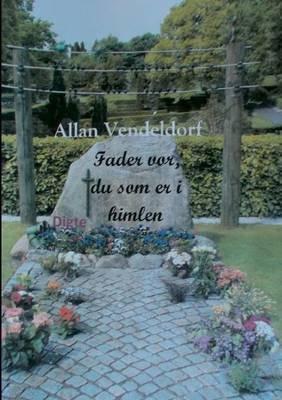 Fader VOR, Du SOM Er I Himlen (Danish, Paperback): LIV Frederiksen