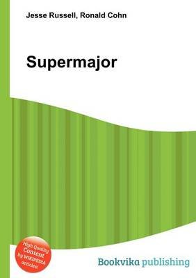 Supermajor (Paperback): Jesse Russell, Ronald Cohn