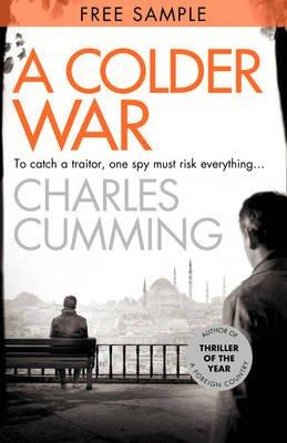 A Colder War: Free Sampler (Electronic book text, ePub edition): Charles Cumming