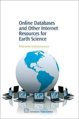 Online Databases and Other Internet Resources for Earth Science (Electronic book text): Pillarisetty Venkataramana