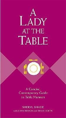 A Lady At the Table (Hardcover):