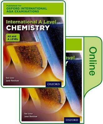 International A Level Chemistry for Oxford International AQA Examinations - Online and Print Textbook Pack (Paperback): Ted...