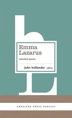 Selected Poems (Hardcover, New): Emma Lazarus
