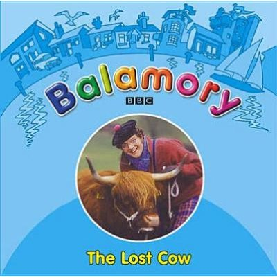 Balamory - The Lost Cow (Paperback):