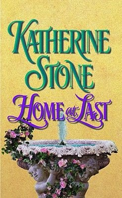 Home at Last (Paperback): Katherine Stone