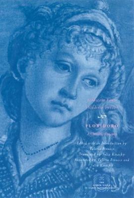 Floridoro - A Chivalric Romance (English, Italian, Hardcover, annotated edition): Moderata Fonte