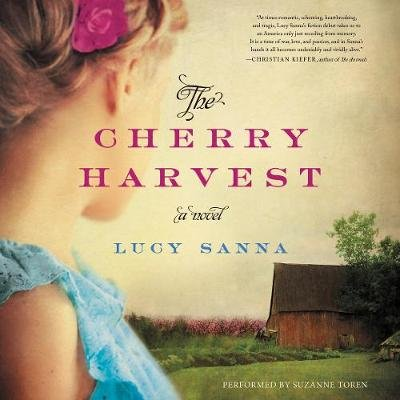 The Cherry Harvest (Downloadable audio file): Lucy Sanna