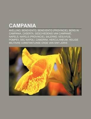 Campania - Avellino, Benevento, Benevento (Provincie), Berg in Campania, Caserta, Geschiedenis Van Campanie, Napels, Napels...