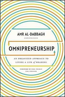Omnipreneurship - An Organized Approach to Living A Life of Meaning (Electronic book text): Amr Al-Dabbagh