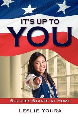 It's Up to You (Paperback): Leslie Youra