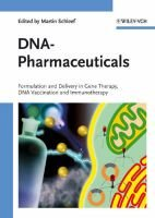 DNA-Pharmaceuticals - Formulation and Delivery in Gene Therapy, DNA Vaccination and Immunotherapy (Hardcover): Martin Schleef