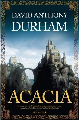 Acacia (Spanish, Hardcover): David Anthony Durham