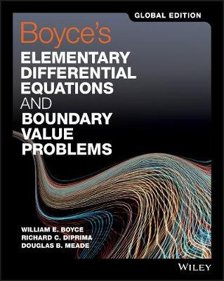 Boyce's Elementary Differential Equations and Boundary Value Problems (Paperback, Global Edition): William E. Boyce,...